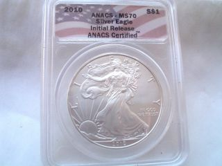 Look 2010 Silver Eagle ( (initial Release))  Anacs Ms70 Coin photo