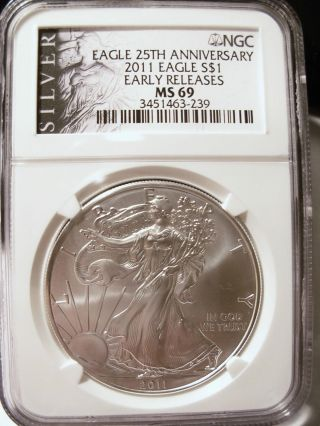 2011 $1 Silver Eagle Ngc Ms69 Silver Eagle 25th Label Ngc photo