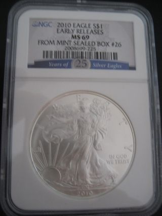 Silver Eagle 2010 Ngc Ms 69 1 Oz.  Fine Silver Coin Early Release photo