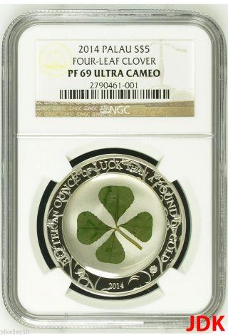 2014 Palau 1 Oz Silver Irish Lucky Four Leaf Clover $5 Dollar Coin Ngc Pf69 photo