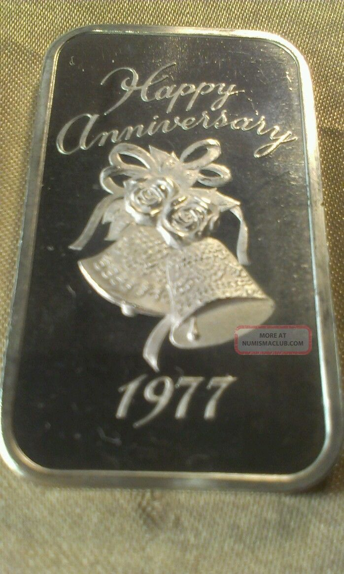 1977 Happy Anniversary 1 Ounce 999 Fine Silver Bar