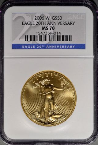 2006 W G$50 1 Ounce Gold Eagle 20th Anniversary Ngc Ms 70 Perfect photo