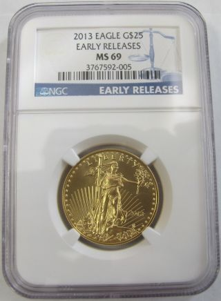 2013 Eagle G$25 Early Releases Ngc Ms - 69 photo