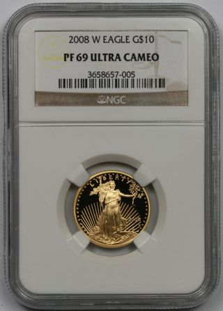 2008 - W American Gold Eagle $10 Quarter - Ounce Proof Pf 69 Ultra Cameo Ngc photo