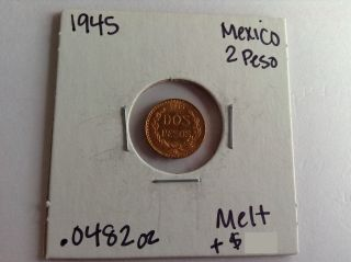 2 Peso Mexican Gold Bullion Coin 1945 Uncirculated.  900 Fine Gold.  0482 Oz Pure photo