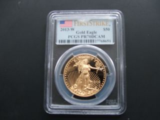 2013 - W $50 (1 Oz) Proof Gold Eagle Pcgs Pr 70 Pf 70 Dcam First Strike photo