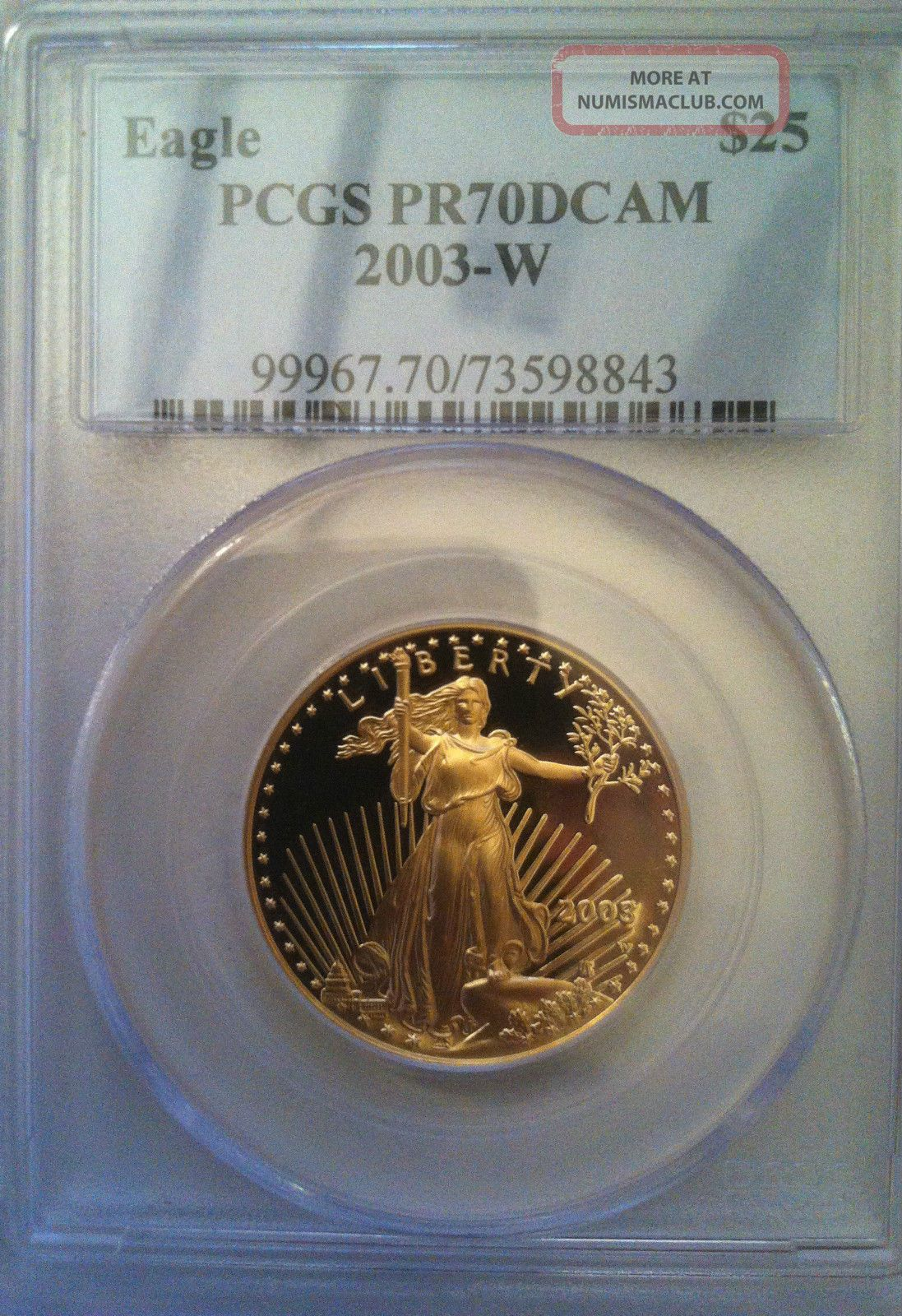 2003 - W Pcgs $25 Pr70dcam 1/2 Oz.  0.  999 Fine Gold American Eagle Gold photo