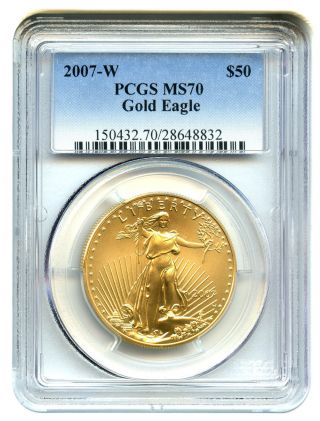 2007 - W Gold Eagle $50 Pcgs Ms70 (burnished) American Gold Eagle Age photo