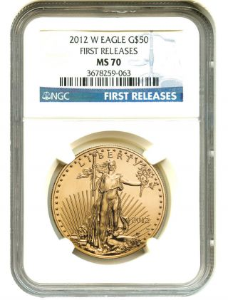 2012 - W Gold Eagle $50 Ngc Ms70 (first Releases) American Gold Eagle Age photo