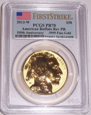 2013 - W $50 100th Anniverary Reverse Proof Buffalo Pcgs Pr70 First Strike Flag photo