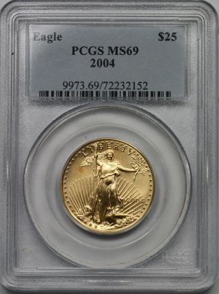 2004 Gold Eagle $25 Half - Ounce Ms 69 Pcgs 1/2 Oz Fine Gold photo
