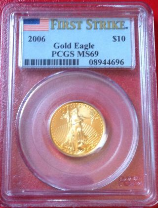 2006 1/4 Oz.  American Eagle $10 Gold Coin Pcgs Ms69 - First Strike :: Fairhouse photo