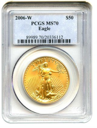 2006 - W Gold Eagle $50 Pcgs Ms70 American Gold Eagle Age photo