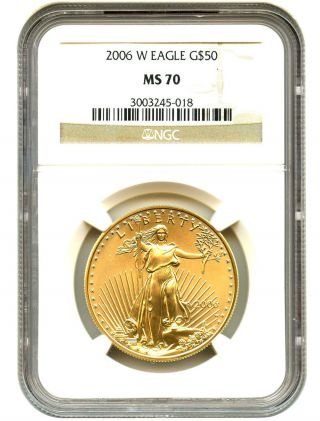 2006 - W Gold Eagle $50 Ngc Ms70 American Gold Eagle Age photo