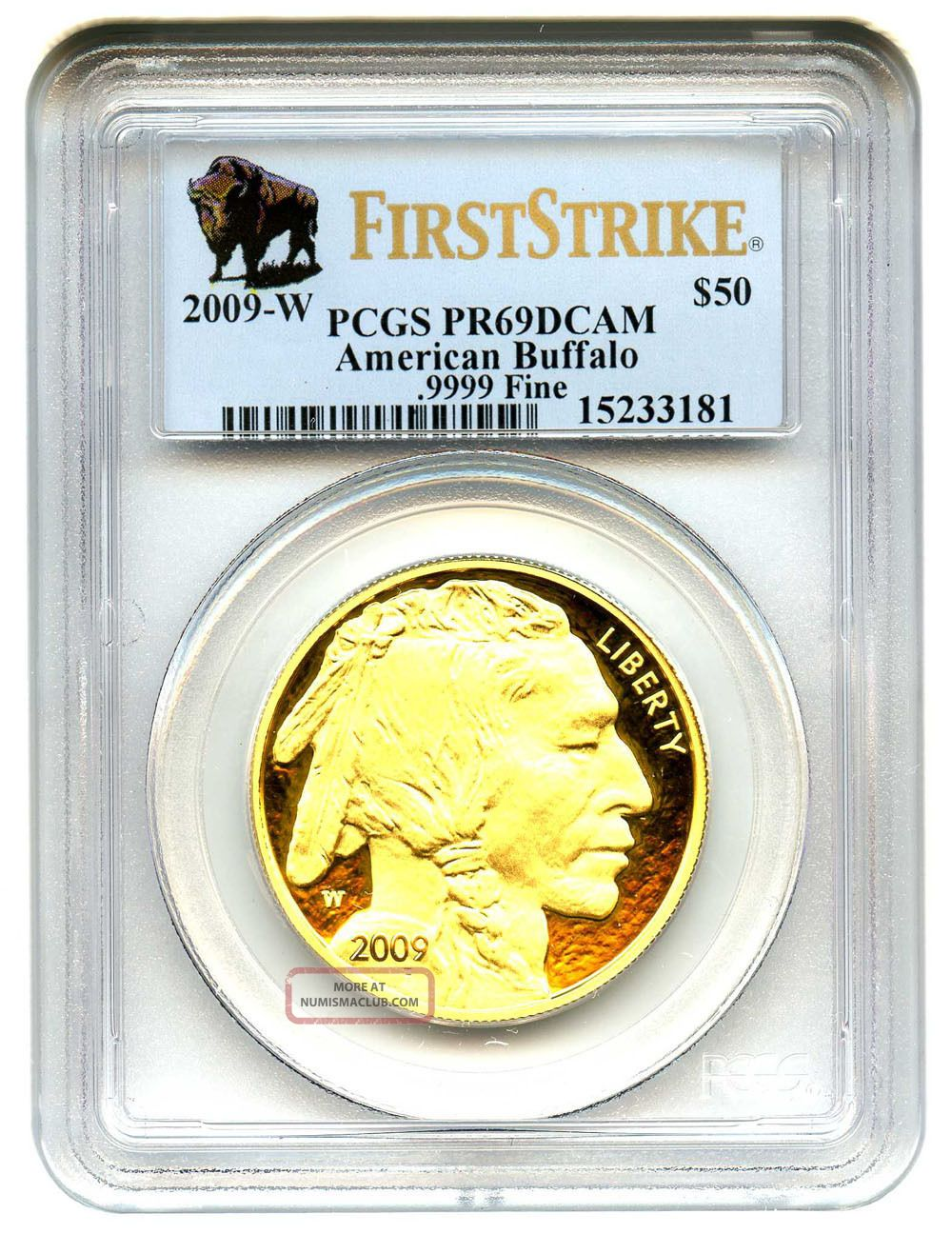 2009 - W American Buffalo $50 Pcgs Pr 69 Dcam - 1 Ounce 0.  999 Gold (first Strike) Gold photo