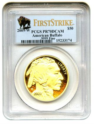 2009 - W American Buffalo $50 Pcgs Pr 70 Dcam - 1 Ounce 0.  999 Gold (first Strike) photo