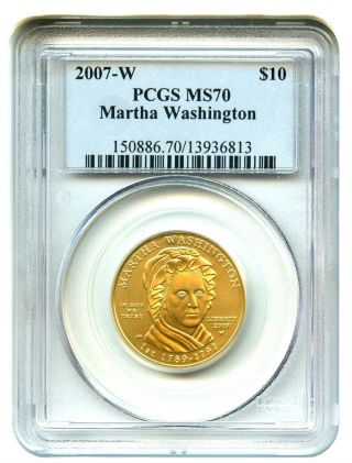 2007 - W Martha Washington $10 Pcgs Ms70 First Spouse.  999 Gold photo