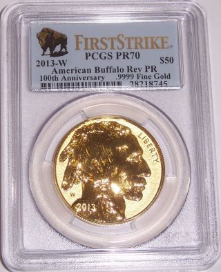 2013 - W $50 100th Anniverary Reverse Proof Buffalo Pcgs Pr70 First Strike photo