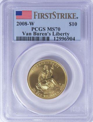 2008 - W 1/2 Oz Gold Van Buren ' S Liberty Spouse $10 Ms70 Pcgs First Strike photo