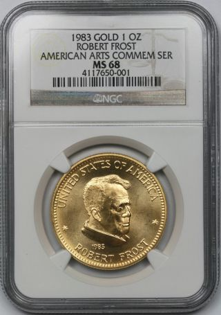 1983 Gold Robert Frost American Arts Commemorative 1 Oz Gold Ms 68 Ngc photo