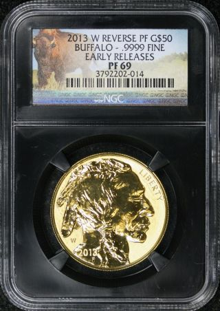 2013 - W Gold $50 Buffalo Reverse Proof 1 Oz Ngc Pf69 Early Releases Retro Slab photo