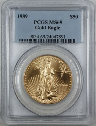 1989 $50 American Eagle Gold,  Pcgs Ms - 69 Better Coin photo