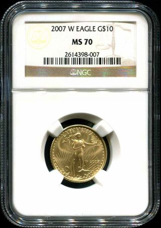 2007 - W Uncirculated $10 American Gold Eagle 1/4 Oz.  Ngc Ms - 70 Better Date photo