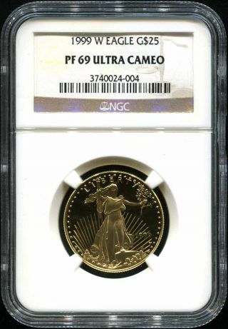 1999 - W $25 Proof American Gold Eagle Ngc Pf - 69 Ultra Cameo 1/2 Oz.  Fine Gold photo