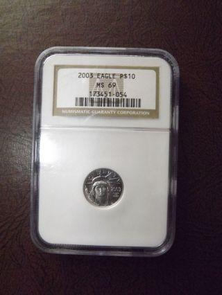 2003 Platinum American Eagle $10 1/10 Ms69 Ngc Gem - Like photo