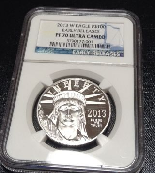 2013 W $100 Platinum Eagle Pf70 Early Releases photo