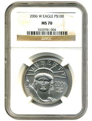 2006 - W Platinum Eagle $100 Ngc Ms70 Statue Liberty 1 Oz photo