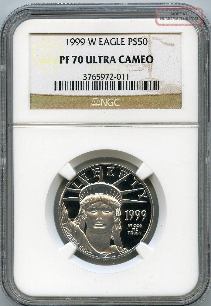 1999 - W $50 (1/2 Oz. ) Proof 70 Platinum Eagle Ngc Pf 70 Ucam Platinum photo