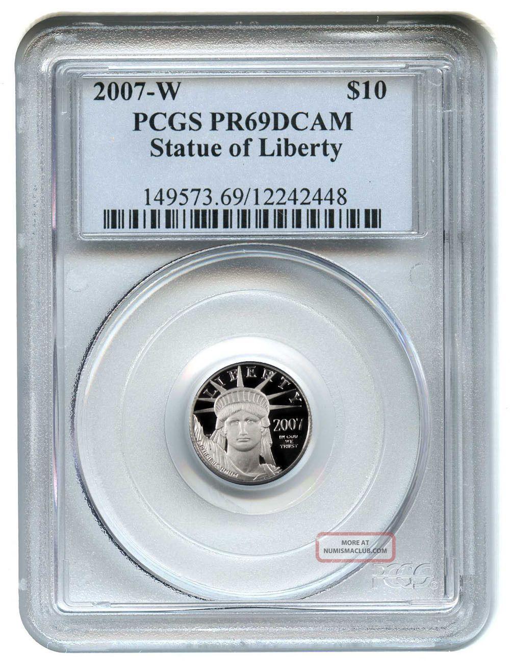 2007 - W Platinum Eagle $10 Pcgs Proof 69 Dcam Statue Liberty 1/10 Oz Platinum photo