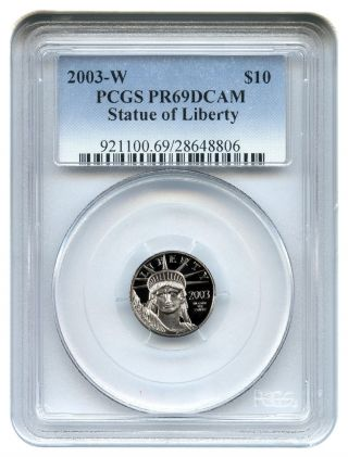 2003 - W Platinum Eagle $10 Pcgs Proof 69 Dcam Statue Liberty 1/10 Oz photo