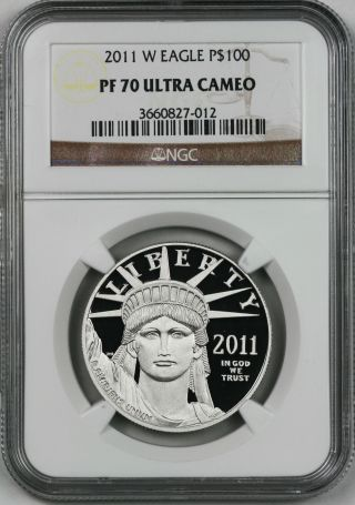 2011 - W Platinum Eagle One - Ounce $100 Pf 70 Ultra Cameo Ngc 1 Oz Platinum.  9995 photo