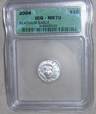 Icg Ms70 2004 $10 American Eagle One Tenth Ounce Platinum Coin 1/10oz photo