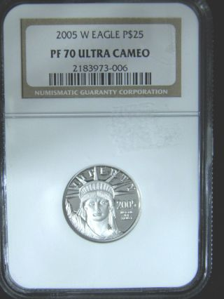 2005 - W Ngc Pf 70 Ultra Cameo $25 Platinum Eagle 1/4oz photo