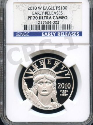 2010 W Platinum Eagle P$100 Early Releases Ngc Pf70 Ultra Cameo photo