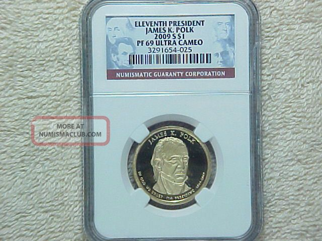 2009 S Proof James K Polk Presidential Dollar Coin Ngc Graded Pf69 Ultra Cameo Dollars photo