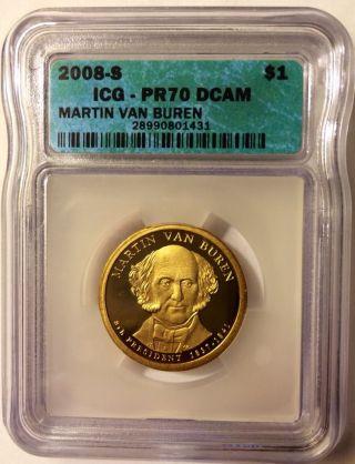 2008 - S President Martin Van Buren $1 Proof Icg Pr70 Dcam photo