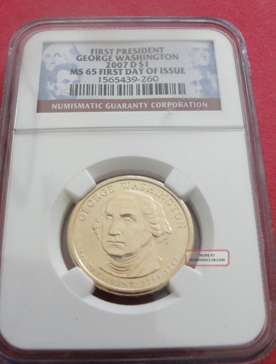 First President George Washington 2007 - D $1 Unc.  First Day Of Issue Ngc Dollars photo