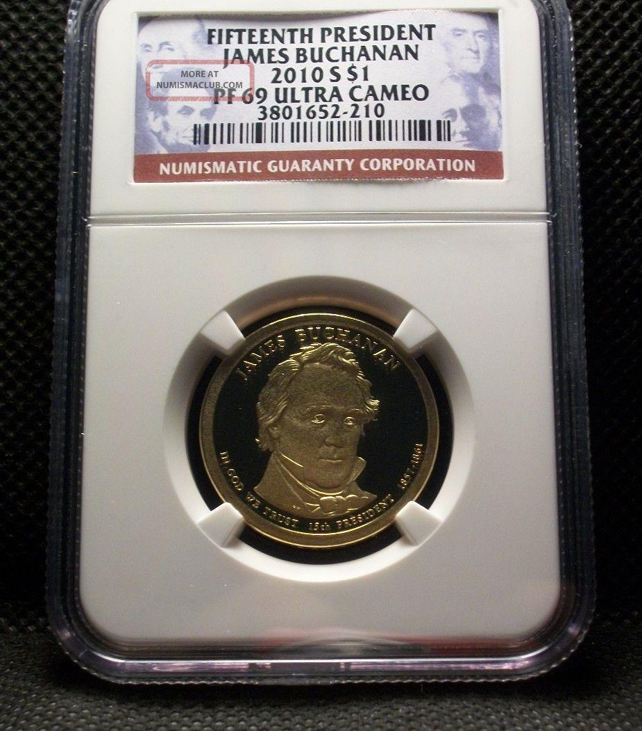 2010 S Proof Fifteenth President James Buchanan $1 Pf 69 Ultra Cameo Ngc Dollars photo