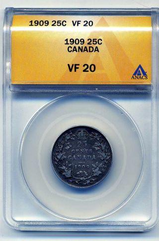 Canada Twenrty - Five Cents 1909,  Anacs Vf20 photo
