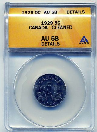 Canada Five Cents 1929,  Anacs Au 58 Details photo