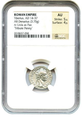 Ad 14 - 37 Tribute Penny Tiberius Denarius Ngc Au (ancient Roman) photo