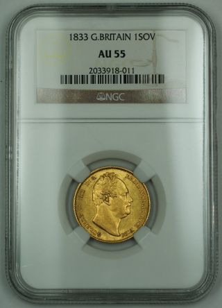 1833 Great Britain 1 Sovereign Gold Coin Ngc Au - 55 Akr photo