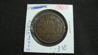 1860 Luxembourg Coin - 10 Centimes Grand - Duche De Luxembourg - Look photo