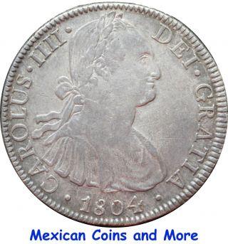 Mexico 8 Reales Mo 1804 T.  H.  Carolus Iiii. photo