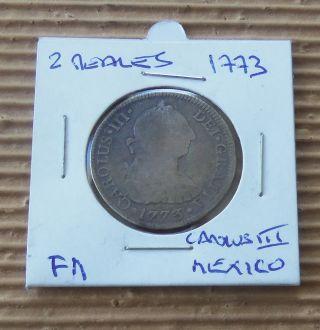 1773 Fm - Mexico 2 Reales Carolus Iii - Spanish Colonial photo