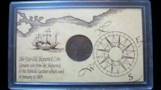 Commerative 186 - Year Old Shipwreck Coin From Admiral Gardner photo